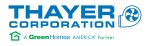 Thayer Corporation  A GreenHomes America Partner