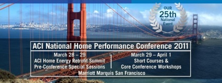 ACI 2011 National Home Performance Conference